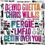 David-Guetta-&-Chris-Willis-feat.-Fergie-&-LMFAO-Gettin'-over-you