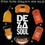 De-La-Soul-Ring-ring-ring-(ha-ha-hey)