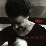 Gala-Come-into-my-life