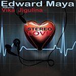 Edward-Maya-feat.-Vika-Jigulina-Stereo-love