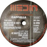 Cappella - Be master in one's own house (remix) (MR556)