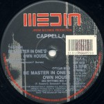 Cappella - Be master in one's own house (remix) (MR568)