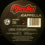 Cappella - I need your love (MR644-C)