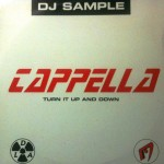 Cappella - Turn it up and down (DJ Sample)