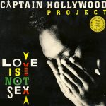 Captain Hollywood Project - Love is not sex (LP Germany)