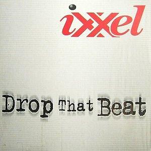 Ixxel-Drop-that-beat