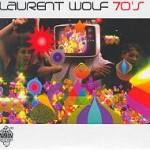 Laurent-Wolf-Seventies