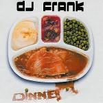 DJ-Frank-Dinner