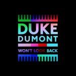 Duke-Dumont-Won't-look-back