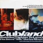 Clubland-introducing-Zemya-Hamilton-Hold-on-(tighter-to-love)