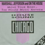 Marshall-Jefferson-and-On-The-House-Move-your-body