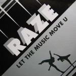 Raze-Let-the-music-move-U