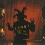 Janet-Jackson-feat.-Q-Tip-and-Joni-Mitchell-Got-'til-it's-gone
