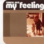 Junior-Jack-My-feeling