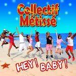 Collectif-Métissé-Hey!-baby!