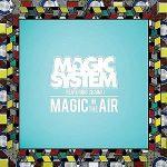 Magic-System-feat.-Chawki-Magic-is-the-air