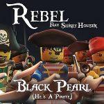 Rebel-feat.-Sidney-Housen-Black-pearl-(he's-a-pirate)