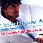 David-Tavaré-feat.-2-Eivissa-Hot-summer-night-(oh-la-la-la)