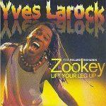 Yves-Larock-feat.-Roland-Richards-Zookey-(lift-your-leg-up)