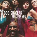 Bob-Sinclar-I-feel-for-you