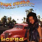 Lorna-Papi-Chulo-(te-traigo-el-mmmm....)