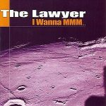 The-Lawyer-I-wanna-mmm