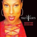 Truth-Hurts-feat.-Rakim-Addictive