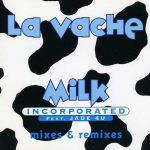 La-Vache-Milk-Incorporated