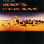 Midnight-Oil-Beds-are-burning