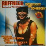 Ruffneck-feat.-Yavahn-Everybody-be-somebody
