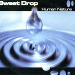 Sweet-Drop-Human-nature