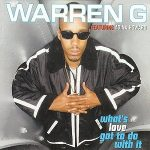 Warren-G.-feat.-Adina-Howard-What's-love-got-to-do-with-it