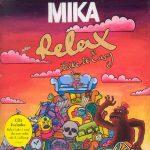 Mika-Relax-(take-it-easy)